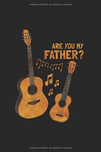 Are You My Father   Gitarre Musik Songtexte Notizen: Musikbuch Notizbuch A5 120 Seiten liniert