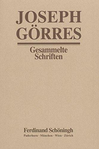Joseph Görres - Gesammelte Schriften: Der Dom von Köln und das Münster von Straßburg: Bd 17/3
