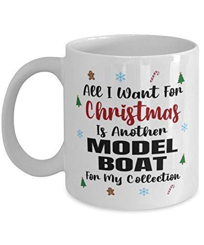 N\A Taza Modelo de coleccionista de Barcos - Todo lo Que Quiero para Navidad es Otro para mi colección