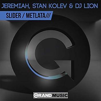 Slider / Metlata