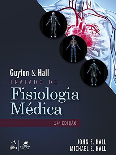 Guyton & Hall - Tratado de Fisiologia Médica