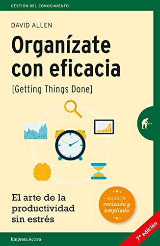 Getting things done: El arte de la productividad sin estrés por David Allen