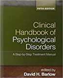 [1462513263] [9781462513260] Clinical Handbook of Psychological Disorders, 5th Edition: A Step-by-Step Treatment Manual- Hardcover