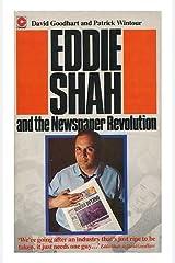 Eddie Shah and the newspaper revolution Paperback