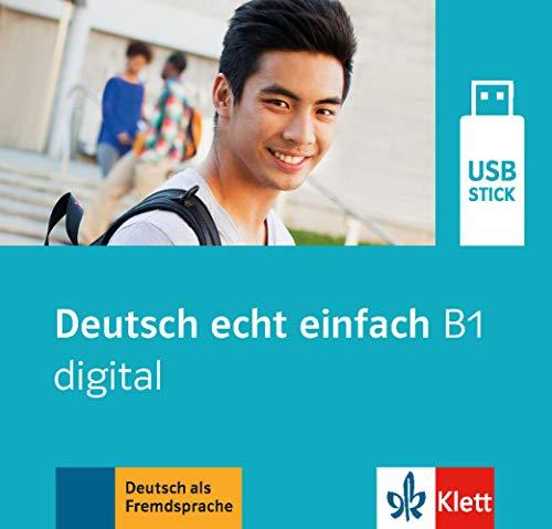 Deutsch echt einfach B1 digital. USB-Stick: Deutsch für Jugendliche. digital (Ganz- und Teilbände)