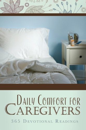 Daily Comfort for Caregivers (English Edition)