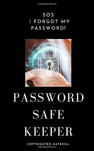 SOS I Forgot My Password/Password Safe Keeper: Alphabetical Organized Password Vault Notebook/Digital Lock/Black (Gifts for Internetuser/Logs & Organizers)