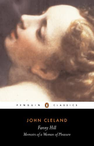 Fanny Hill or Memoirs of a Woman of Pleasure Or Memoirs of a Woman of Pleasure Classics product image