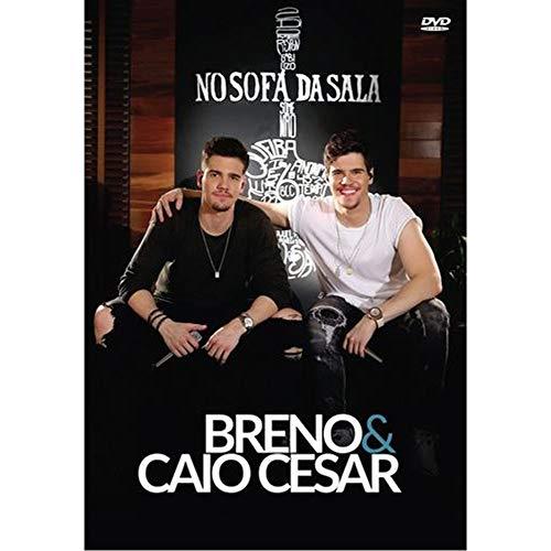 Breno & Caio Cesar - Breno & Caio Cesar - No Sofa Da Sala - D