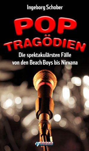 Pop-Tragödien: Die spektakulärsten Fälle von den Beach Boys bis Nirvana