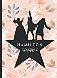 Hamilton Sketchbook: 110 Blank Pages For Sketching and Drawing and Painting, Present, Hamilton Book, Hamilton Gifts, Hamilton Musical Merchandise, ... Gift with Floral Peach Tones Background