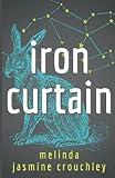 Iron Curtain: Book 3: The Metal Heart Series