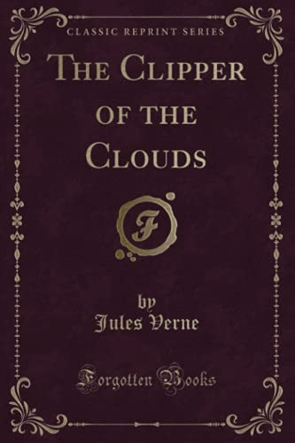 The Clipper of the Clouds (Classic Reprint)