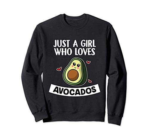 Just A Girl Who Loves Avocados Vegano Disfraz De Aguacate Sudadera