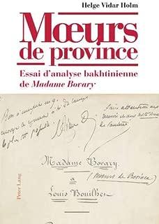 Mœurs de province: Essai d'analyse bakhtinienne de