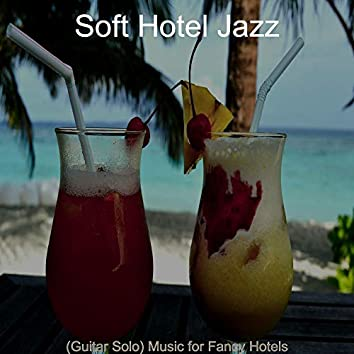(Guitar Solo) Music for Fancy Hotels