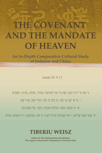 The Covenant and the Mandate of Heaven: An In-Depth Comparative Cultural Study of Judaism and China