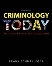 Criminology Today: An Integrative Introduction