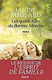 Les quatre filles du Docteur Moreau - Le retour de L'esprit de famille