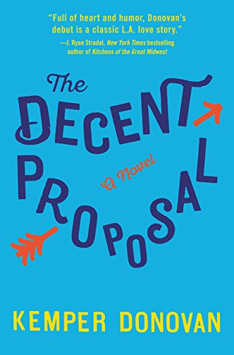 Image of The Decent Proposal: A Novel