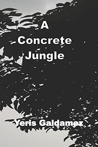 A Concrete Jungle