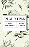 In Our Time (English Edition)