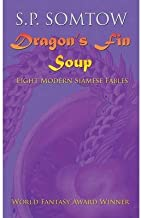 [ { DRAGON'S FIN SOUP } ] by Somtow, S P (AUTHOR) Oct-21-2013 [ Paperback ]