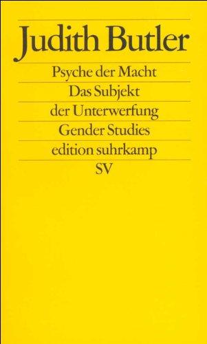 Psyche der Macht: Das Subjekt der Unterwerfung (edition suhrkamp)