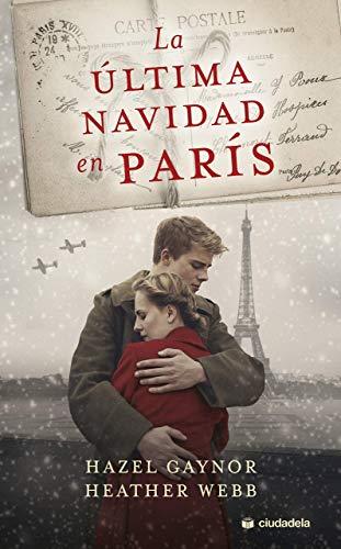 La Última Navidad en París (Ciudadela)