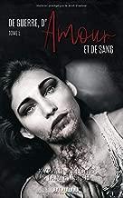 De Guerre, d'Amour et de Sang - tome 5 (French Edition)