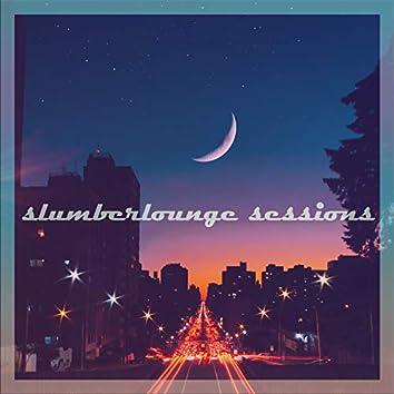 Slumberlounge Sessions