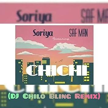 Chi Chi (DJ Chilo Bling Remix)