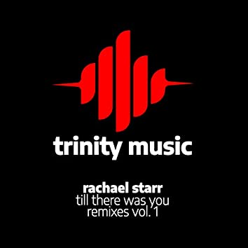 Till There Was You (Remixes, Vol. 1)