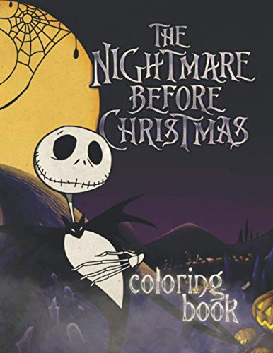 The Nightmare Before Christmas Coloring Book: Tim Burton Coloring Book With Exclusive and Unofficial Images (Unofficial)