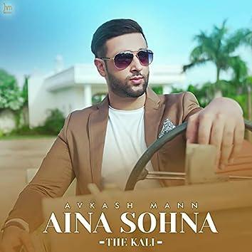 Aina Sohna (The Kali)