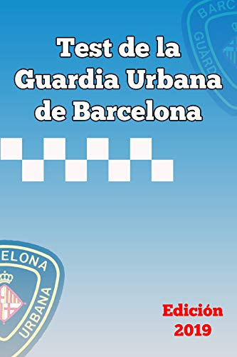 Test de la Guardia Urbana de Barcelona 2019