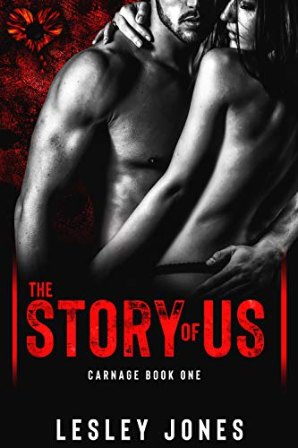 CARNAGE: Book #1 The Story Of Us (English Edition)