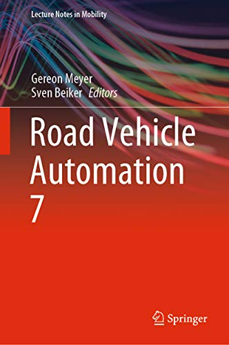 Road Vehicle Automation 7 (Lecture Notes in Mobility) (English Edition)