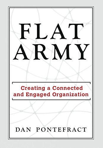 Download Flat Army: Creating a Connected and Engaged Organization 1943425418