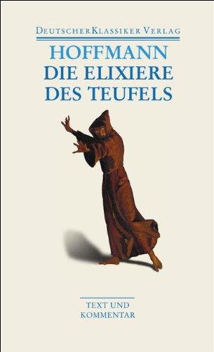 Die Elixiere des Teufels: Werke 1814–1816 (DKV Taschenbuch)