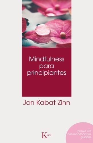 MINDFULNESS PARA PRINCIPIANTES (Spanish Edition)