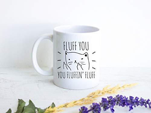 Taza de té Lplpol con texto en inglés 'I Do What I Want Cat, regalo divertido, taza para los amantes de los gatos, gato grosero, regalo para propietario de mascotas, taza de gato, regalo para gato enojado, Fluff You Fluff Fluff Gato, 11 oz