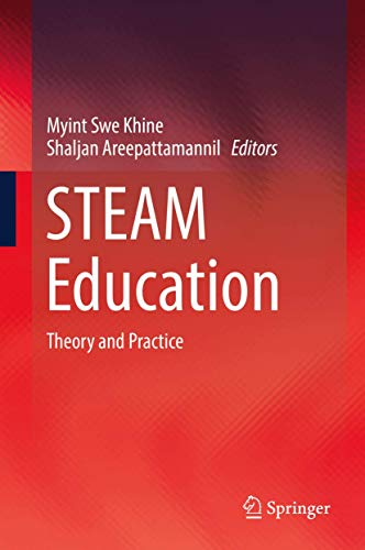 STEAM Education: Theory and Practice