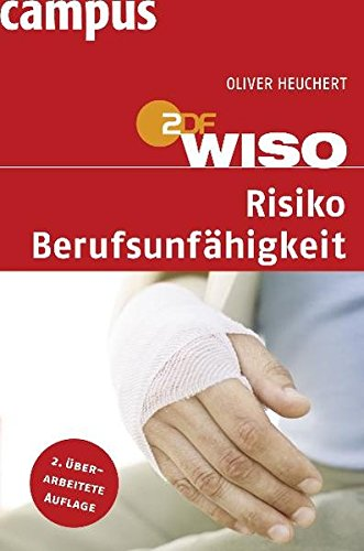 WISO: Risiko Berufsunfähigkeit