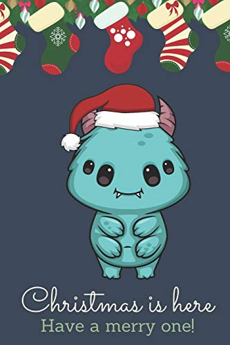 Christmas Is Here Have A Merry One: Festive Kawaii Chibi Blue Alien Creature Dressed Up Like Santa with a Red White Hat. Holiday Stockings and ... Gift or Stocking Stuffer for Christmas.