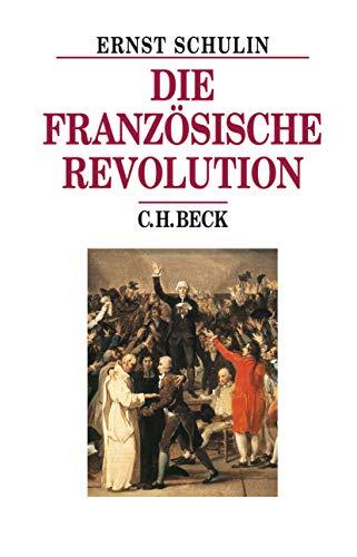 Die Französische Revolution (Beck's Historische Bibliothek)