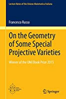 On the Geometry of Some Special Projective Varieties (Lecture Notes of the Unione Matematica Italiana)