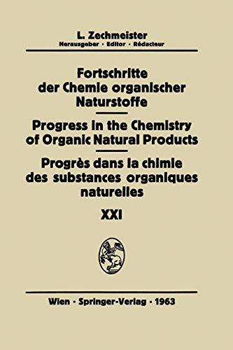 Progrès Dans La Chimie Des Substances Organiques Naturelles/Progress in the Chemistry of Organic Natural Products (Forts