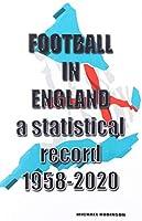Football in England 1958-2020
