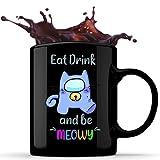 N\A Mangia e Bevi be Meowy Essential Tazza da caffè in Ceramica da 11 Once, Tazza da tè, Tazze di Cioccolato, Tazze per Bevande Calde e Fredde, Idea Regalo Unica